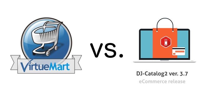 virtuemart vs djcatalog2 ecommerce